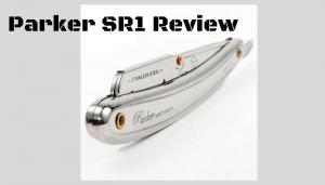Parker SR1 Review – Quality Disposable Straight Razor