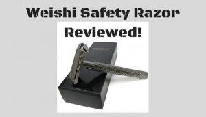 Weishi Safety Razor Review