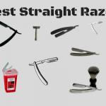 Best Straight Razor – 11 Super Sharp Blades!