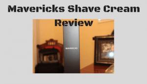 Mavericks Shave Cream Review – A Higher Quality Shave